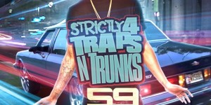 Traps-N-Trunks-DJ-Frank-White-DJ-Plugg-Strictly-4-The-Traps-N-Trunks-59-Hosted-By-Que-Cover