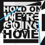 hold-on-were-going-home-cover
