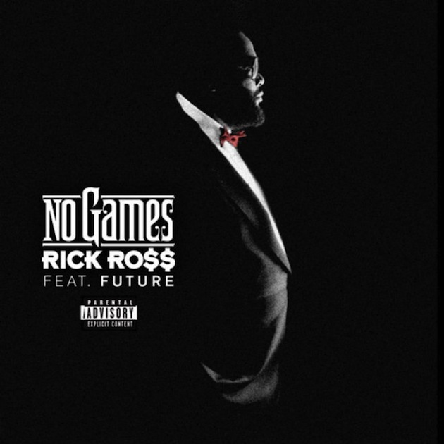rick-ross-featuring-future-no-games