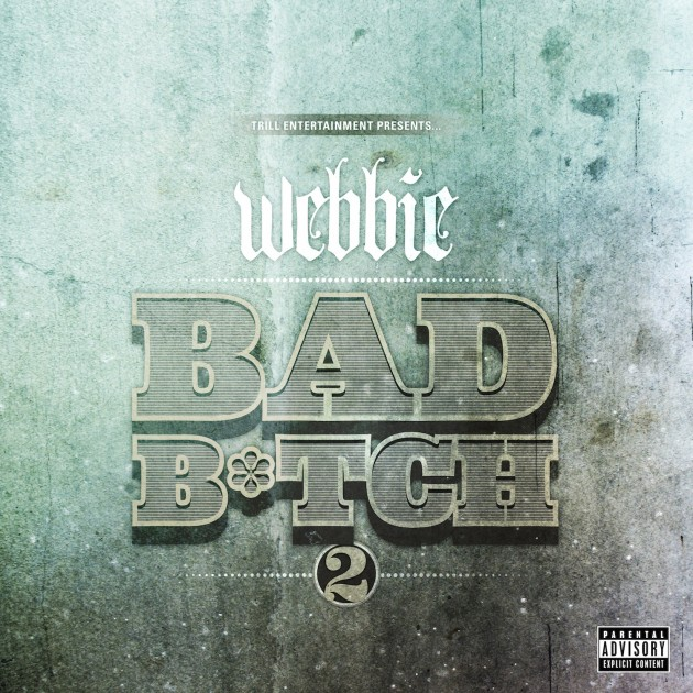 webbie_bad bitch comps