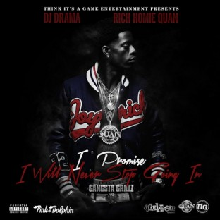 Rich-Homie-Quan-I-Promise-I-Will-Never-Stop-Going-In