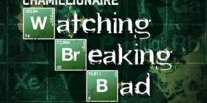 watching breaking bad