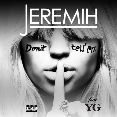 Audio: Jeremih Ft YG: Don't Tell Em