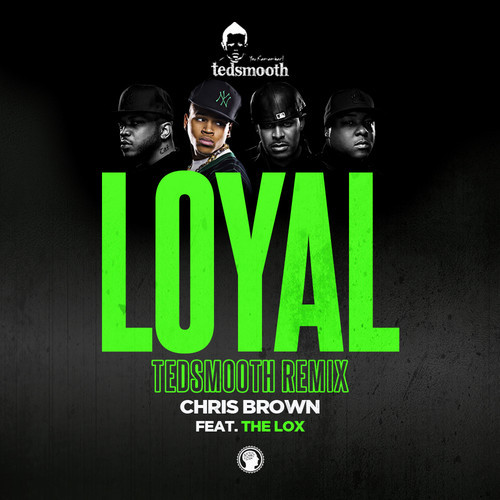 loyal remix