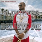 slim-thug-believe-me-cover