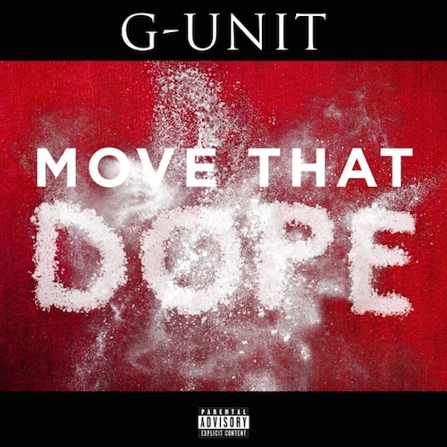 move that dope g-unit